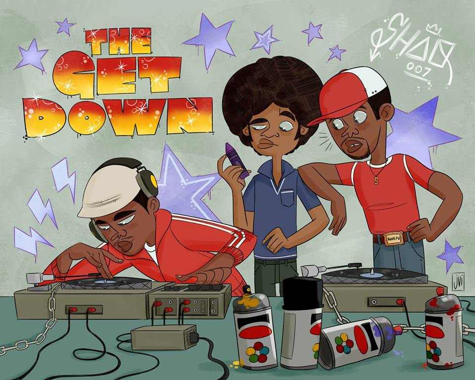 "A while ago we finished up ""The Get Down"" on Netflix"